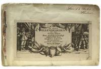 De Droeve Ellendigheden van den Oorloogh seer aerdigh en konstigh afgebeeldt door Jaques Callot Loreijns Edelman