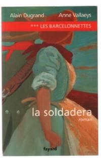 Les Barcelonnettes, tome 3: La Soldadera