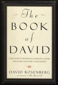 The Book of David  A New Story of the Spiritual Warrior and Leader Who  Shaped Our Inner Consciousness
