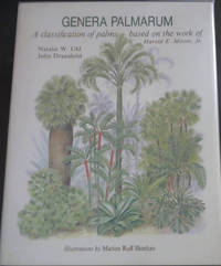 Genera Palmarum: A Classification of Palms Based on the Work of Harold E. Moore, Jr