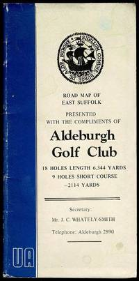 image of Road Map of East Suffolk Presented with the Compliments of Aldeburgh Golf Club