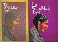 THE WHITE MAN'S LAWS