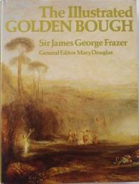 The Illustrated Golden Bough.