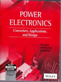 Power Electronics.  Converters, Applications and Design.   THIRD EDITION.