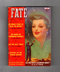 Fate Magazine - True Stories of the Strange and The Unknown / May, 1949. Jack the Ripper; Guardian Angels; The Ten Lost Tribes; Mystery of the Mound Builders; Pennsylvania Hex Murder; Baffling San Diego Medium; Caravan of the Lost; Mysteries of the Cosmos; Sky Octopus; Vikings in America