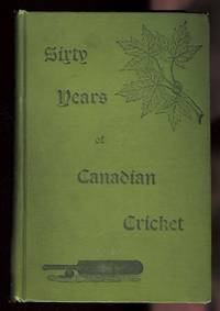 image of SIXTY YEARS OF CANADIAN CRICKET.