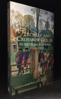 Archery and Crossbow Guilds in Medieval Flanders; 1300-1500