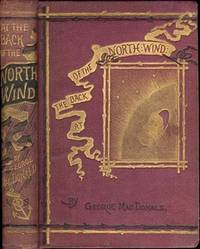 "AT THE BACK OF THE NORTH WIND. Author of ""Dealings with the Fairies,"" ""Ranald Bannerman,"" Etc., Etc."