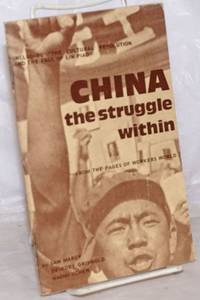 China, the struggle within. From the pages of Workers World