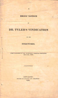 A Brief Notice of Dr. Tyler's Vindication of the Strictures