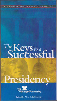 The Keys To A Successful Presidency