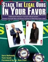 Stack the Legal Odds in Your Favor by Tom Scott - Paperback - 2016-08-06 - from Books Express and Biblio.com