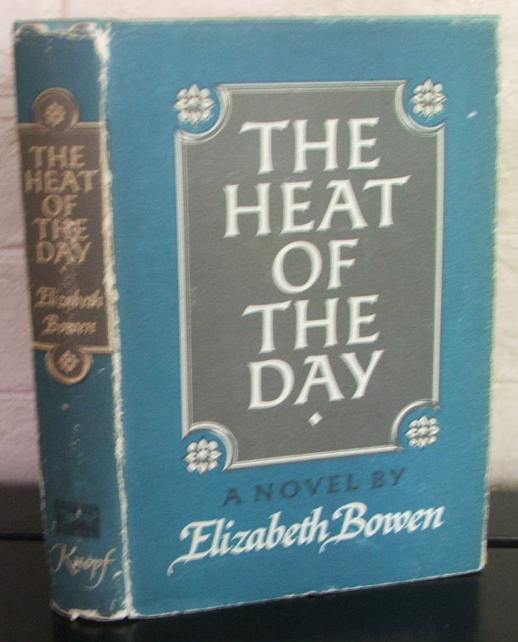 heat of the day by elizabeth bowen essay Elizabeth bowen is considered by many to be one of the most distinguished novelists of the twentieth century her first book, a collection of short stories, encounters, appeared in 1923.