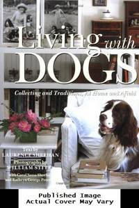 image of Living with Dogs: Collecting and Traditions, At Home and Afield