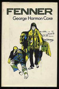 Fenner by  George Harmon COXE - First Edition - 1971 - from Between the Covers- Rare Books, Inc. ABAA and Biblio.com
