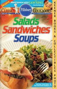 Pillsbury Classic #170: Salads Sandwiches Soups: Pillsbury Classic  Cookbooks Series by  Jackie (Editors)  Elaine / Sheehan - Paperback - First Edition: First Printing - 1995 - from KEENER BOOKS (Member IOBA) (SKU: 014849)