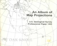 ALBUM OF MAP PROJECTIONS. AN