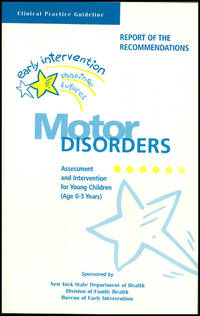 image of Clinical Practice Guideline: Report of the Recommendations: Motor Disorders: Assessment and Intervention for Young Children (Age 0-3 Years)