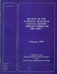 """Review of the National Research Council Report """"Physics Through the 1990's"""""""