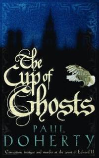 The Cup of Ghosts (Mathilde of Westminster 1)