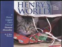 Henry's World: A Three-Legged Cat's View ofHuman Absurdity (Includes CD)