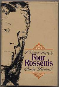 Four Rossettis: A Victorian Biography
