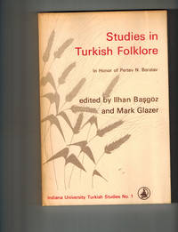 Studies in Turkish Folklore in Honor of Pertev N. Boratav