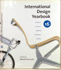 INTERNATIONAL DESIGN YEARBOOK 16 by  (Ed. )  Michele - First American Edition; First Printing - 2001 - from Gravelly Run Antiquarians and Biblio.com