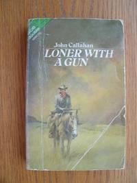 image of Loner With A Gun / Gunslick Territory