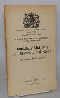 image of Domiciliary midwifery and maternity bed needs: report of the subcommittee