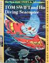 image of Tom Swift And His Diving Seacopter : The New Tom Swift Jr. Adventures #7:  Orange Spine Version - The New Tom Swift Jr. Adventures Series