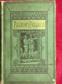 Pilgrim's Progress by John Bunyan - First - 1869 - from Revue & Revalued Books  and Biblio.com