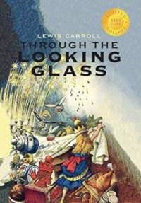 image of Through the Looking-Glass (Illustrated) (1000 Copy Limited Edition)