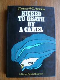 Kicked to Death by a Camel