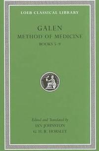 Method of Medicine: v. II, Bks. 5-9