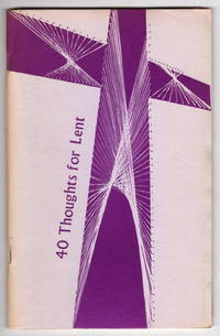 40 Thoughts for Lent 1972