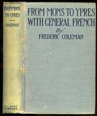 FROM MONS TO YPRES WITH GENERAL FRENCH -A PERSONAL NARRATIVE