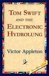 image of Tom Swift and the Electronic Hydrolung