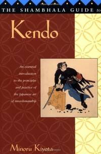 The Shambhala Guide to Kendo