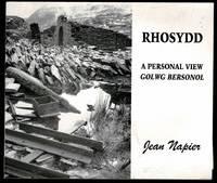 Rhosydd - A Personal View / Golwg Bersonol