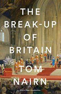 The Break Up of Britain