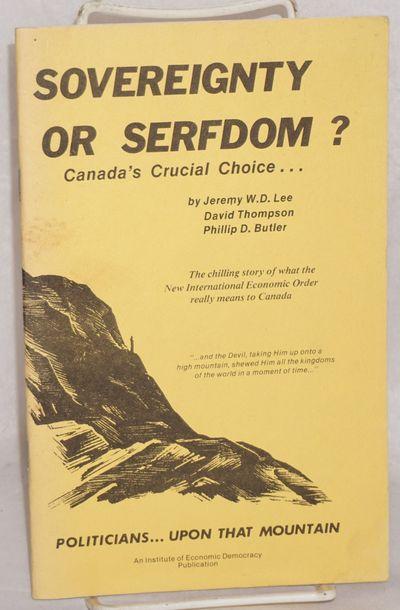 Vancouver: Institute of Economic Democracy, 1982. 48p., staplebound wraps, a few small stains on wra...