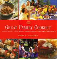 The Great Family Cookout: 300 Down Home Dishes that Taste Great Outdoors