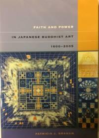 Faith and Power in Japanese Buddhist Art 1600-2005