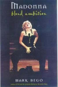 Madonna : Blonde Ambition