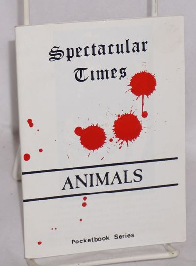 London: Spectacular Times, 1997. , stapled wraps, 4x6 inches, revised edition. Spectacular Times #10...