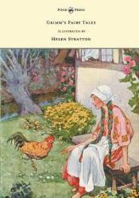 image of Grimm's Fairy Tales - With Many Illustrations in Colour and in Black-And-White by Helen Stratton