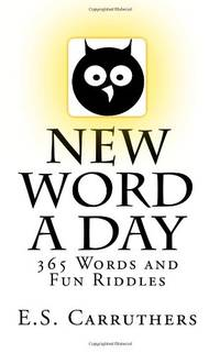 New Word A Day: 365 New Words A Day - One word for each day!