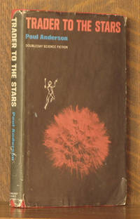 TRADER TO THE STARS by Poul Anderson - Hardcover - Book Club - 1964 - from Andre Strong Bookseller (SKU: 31074)