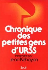 Chronique des petites gens d'URSS
